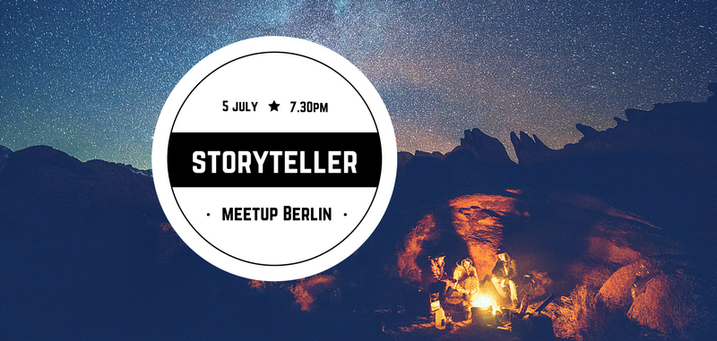 TMSB Storytellers Meetup Berlin July 2017