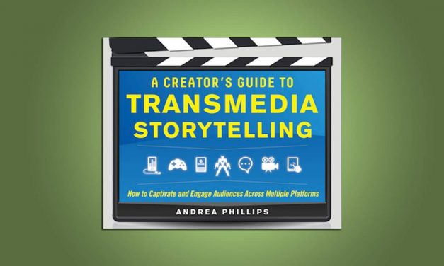 A Creator's Guide To Transmedia Storytelling
