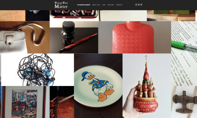 Things That Matter – The future Wunderkammer