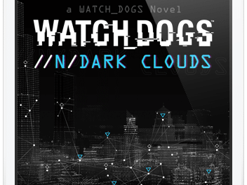 Watch Dogs | Ein neues Story-Universum