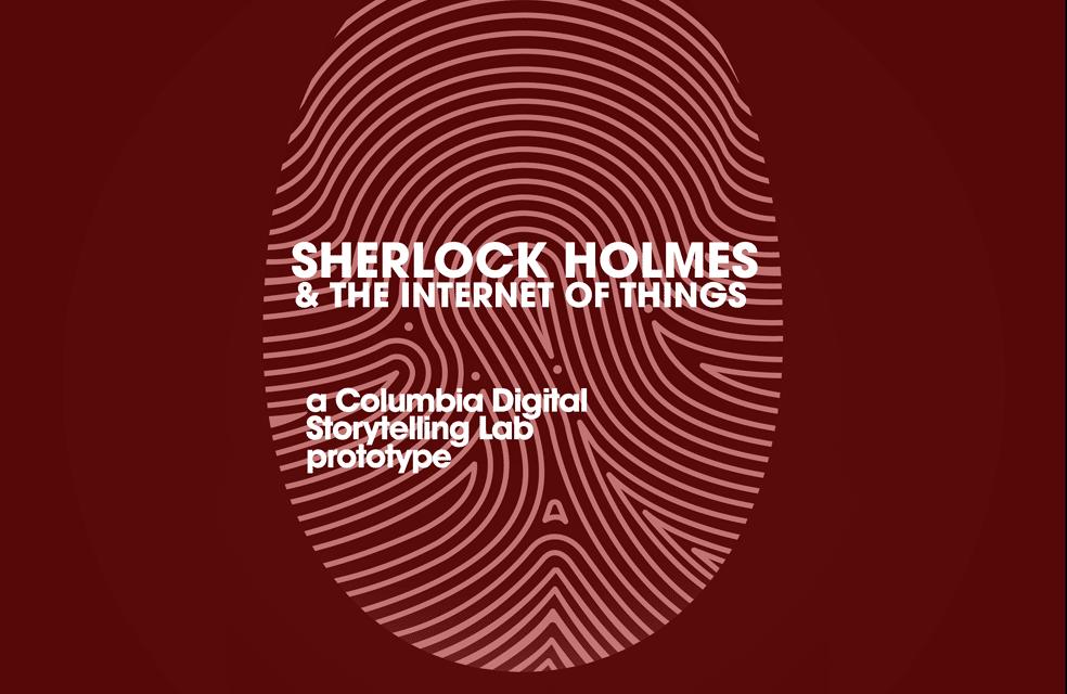 Sherlock Holmes & the Internet of Things